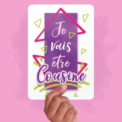 Carte Annonce - Je vais être cousine